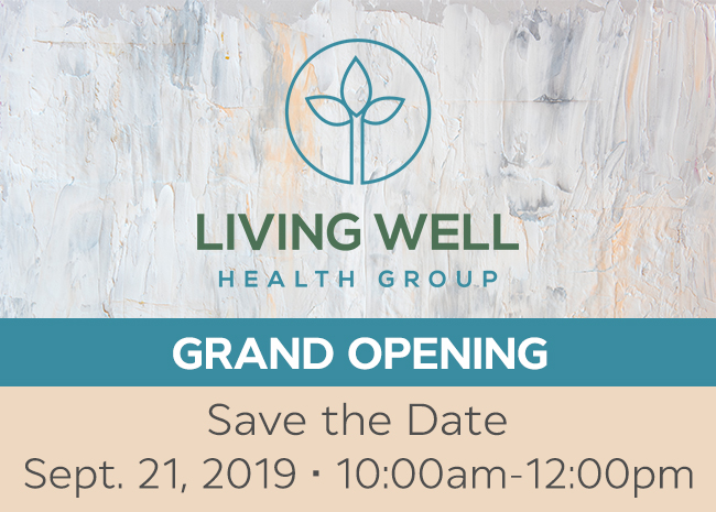 Living Well Health Group Grand Opening Invitation